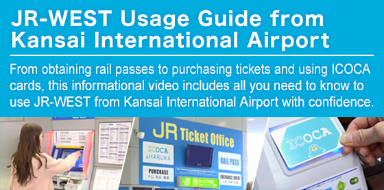 JR-WEST Usage Guide from Kansai International Airport