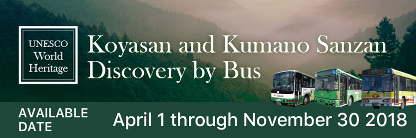 Koyasan and Kumano Sanzan Discovery by Bus